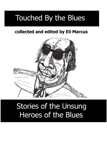 Touched by the Blues by Eli Marcus - Illustrated by Eli Marcus - Ourboox.com